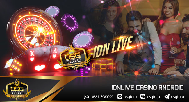 IDNLIVE-CASINO-ANDROID